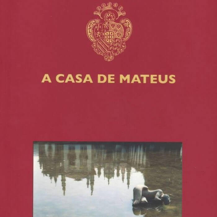 The Casa de Mateus – Guide